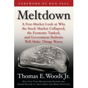 Meltdown by Thomas E. Woods