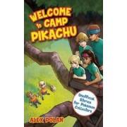 Welcome to Camp Pikachu by Alex Polan