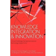 Knowledge Integration and Innovation by Christian Berggren