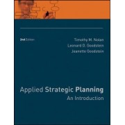 Applied Strategic Planning by Timothy M. Nolan