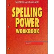 Glencoe Language Arts Spelling Power Workbook Grade 7 by McGraw-Hill