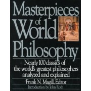 Masterpieces of World Philosophy by Frank Magill