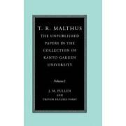 T. R. Malthus: v.1 by T. R. Malthus