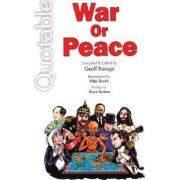 Quotable War or Peace by Geoff Savage