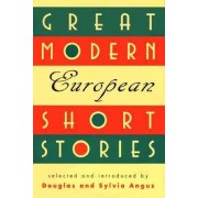 Great Modern European Short Stories by Syliva Angus