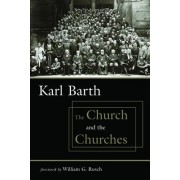 The Church and the Churches by Karl Barth