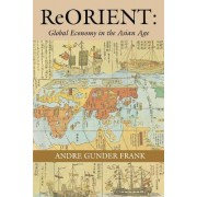 ReORIENT by Andre Gunder Frank