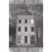 Golems of Gotham by Thane Rosenbaum