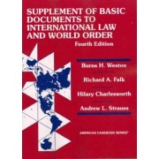 Basic Document Supplement to International Law and World Order by Burns Weston