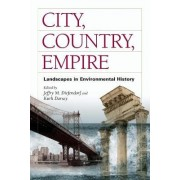 City, Country, Empire by Jeffry M. Diefendorf