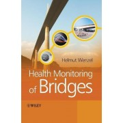 Health Monitoring of Bridges by Helmut Wenzel