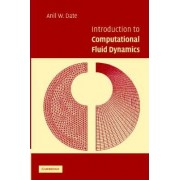 Introduction to Computational Fluid Dynamics by Anil W. Date