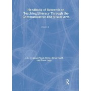 Handbook of Research on Teaching Literacy Through the Communicative and Visual Arts: v. 2 by James Flood