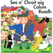 Seo a'Chroit aig Calum Ruadh (Classic Books with Holes)