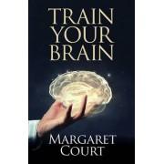 Train Your Brain by Margaret Court