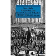 The State and Social Change in Early Modern England, 1550-1640 2002 by Steve Hindle