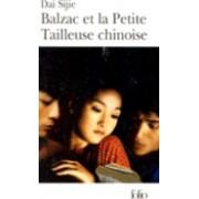 Balzac Et La Petite Tailleuse Chinoise by D. Sijie