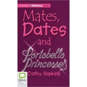 Mates, Dates and Portobello Princesses by Cathy Hopkins