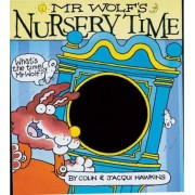 Mr. Wolf's Nursery Time by Colin Hawkins