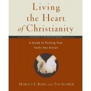 Living the Heart of Christianity by Tim;Borg Scorer