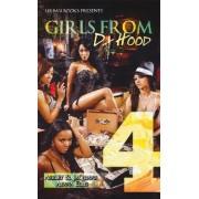 Girls from Da Hood 4 by Jaquavis Coleman