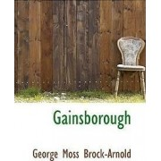Gainsborough by George Moss Brock-Arnold