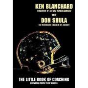 Little Book of Coaching by Ken Blanchard