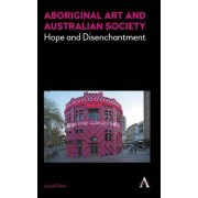 Aboriginal Art and Australian Society by Laura Fisher