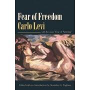 Fear of Freedom by Carlo Levi