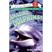 Amazing Dolphins! by Sarah L. Thomson
