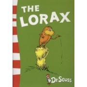 The Dr. Seuss: The Lorax: Yellow Back Book by Dr. Seuss