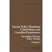 Energy Policy Modeling: Specialized Energy Policy Models v. 1 by William T. Ziemba