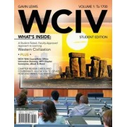 WCIV, Volume I (with Review Cards and History CourseMate with eBook, Wadsworth Western Civilization Resource Center 2-Semester Printed Access Card) by Gavin Lewis