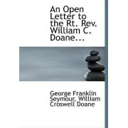 An Open Letter to the Rt. REV. William C. Doane... by William Croswell Doane Franklin Seymour