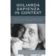 Goliarda Sapienza in Context: Intertextual Relationships with Italian and European Culture