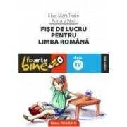 FISE DE LUCRU PENTRU LIMBA ROMANA. CLASA a IV-a.