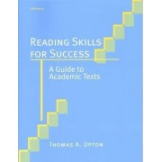 Reading Skills for Success by Thomas A. Upton