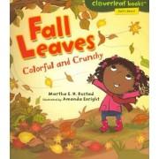 Fall Leaves by Martha E H Rustad