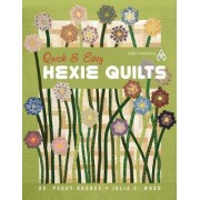 Quick & Easy Hexie Quilts by Peggy G Rhodes