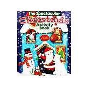 The Spectacular Christmas: Activity Book