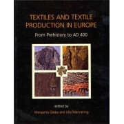 Textiles & Textile Production in Europe by Margarita Gleba