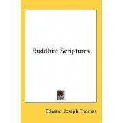Buddhist Scriptures by Edward Joseph Thomas