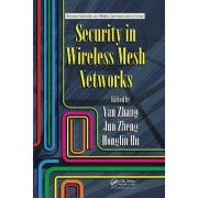 Security in Wireless Mesh Networks by Zhang Yan