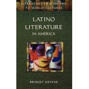 Latino Literature in America by Bridget Kevane