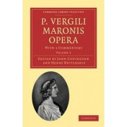 P. Vergili Maronis Opera by John Conington
