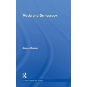 Media and Democracy by James Curran