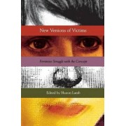 New Versions of Victims by Sharon Lamb