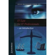 IT Law for IT Professionals by Cecilia Magnusson Sjoberg