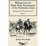 Writings from the Valley Forge Encampment of the Continental Army by Joseph Lee Boyle