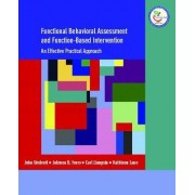 Functional Behavioral Assessment and Function-Based Intervention by Jolenea B. Ferro